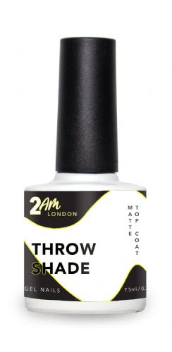 2am Throw Shade - Matte Top Coat